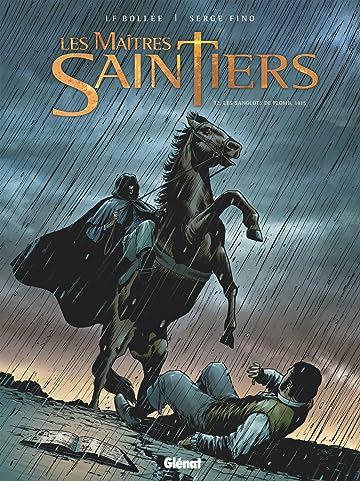 Les Maîtres Saintiers Vol. 2: Les Sanglots de plomb, 1815