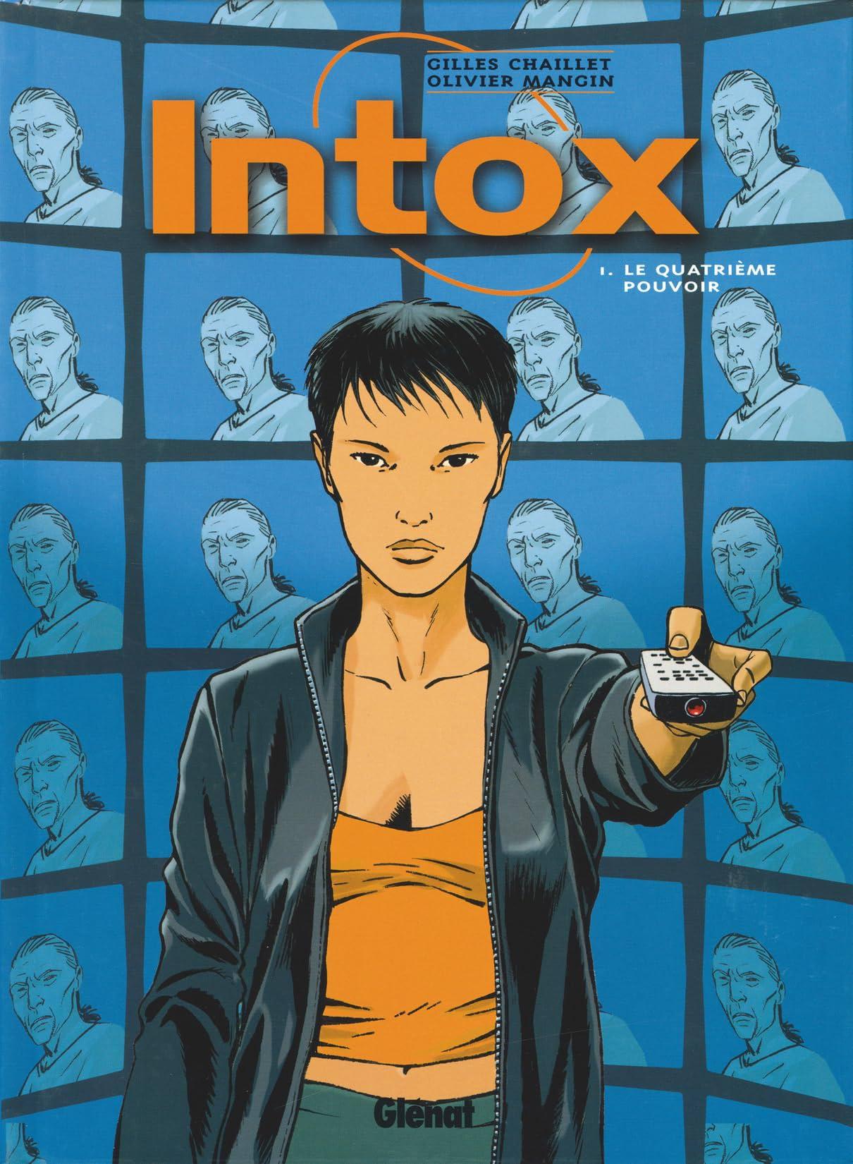 Intox Vol. 1: Le quatrième pouvoir