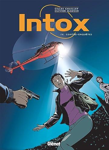 Intox Vol. 4: Contre-enquêtes