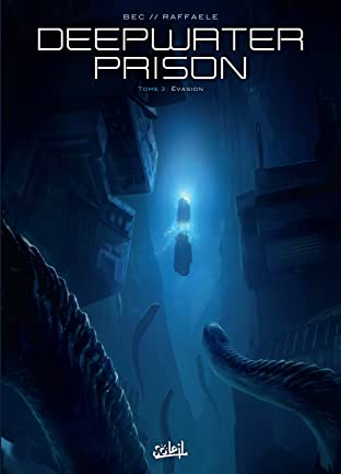 Deepwater Prison Tome 3: Évasion