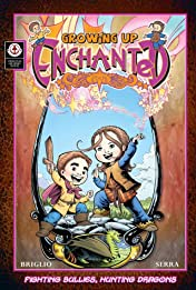 Growing Up Enchanted Vol. 1
