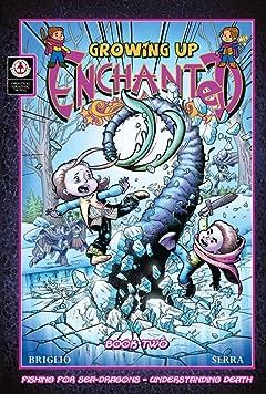Growing Up Enchanted Vol. 2