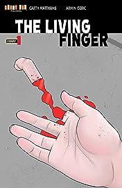 The Living Finger #1
