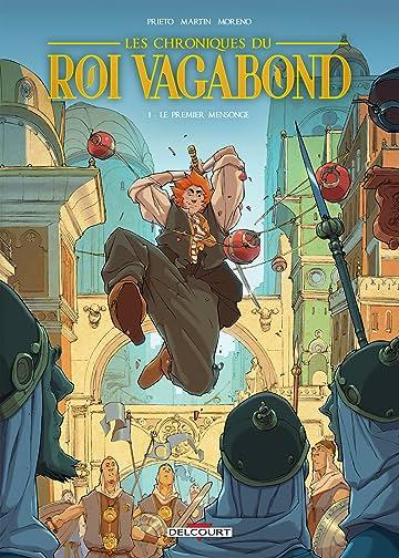 Les Chroniques du roi vagabond Vol. 1: Le premier Mensonge