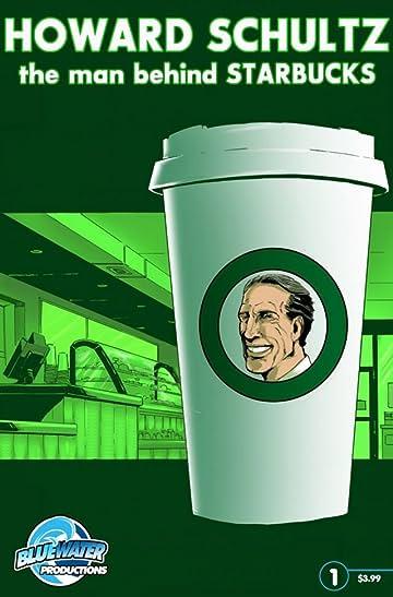 Howard Schultz: The Man Behind Starbucks