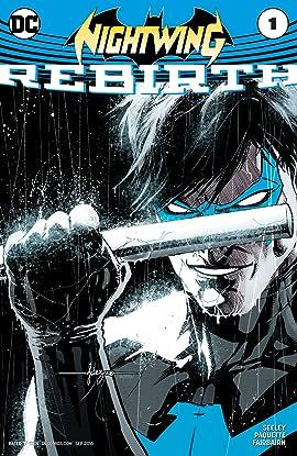 Nightwing: Rebirth (2016) #1