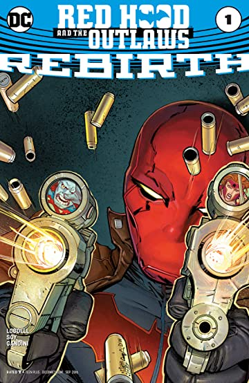 Red Hood and the Outlaws: Rebirth (2016) No.1