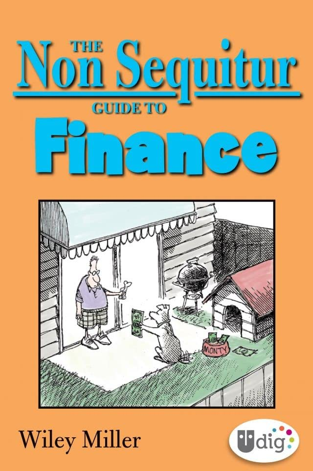 The Non Sequitur Guide to Finance