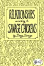 Relationships According to Savage Chickens