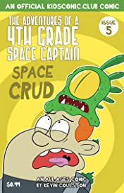 The Adventures of a 4th Grade Space Captain #5