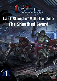 The Last Stand of Stiletto Unit