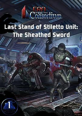 The Last Stand of Stiletto Unit