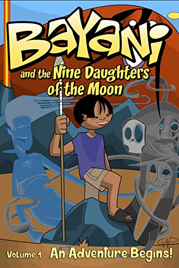 Bayani and the Nine Daughters of the Moon