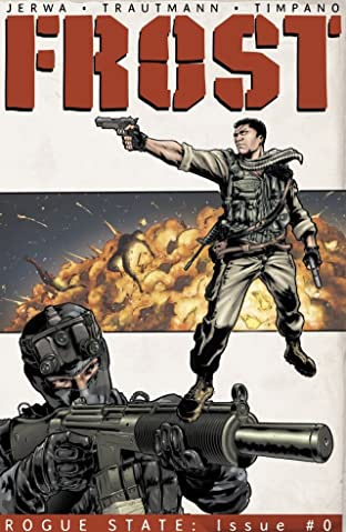 FROST: Rogue State #0