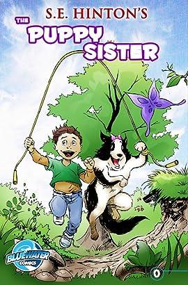 S. E. Hinton's The Puppy Sister #0