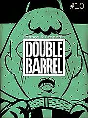 Double Barrel No.10