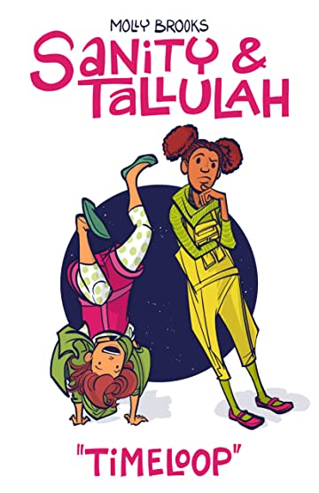 Sanity & Tallulah: Plucky Teen Girl Space Detectives #2