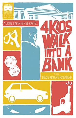4 Kids Walk Into A Bank No.1