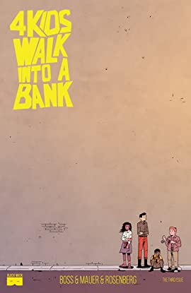4 Kids Walk Into A Bank #3
