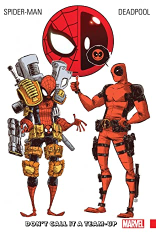 Spider-Man/Deadpool Tome 0 : Don't Call It A Team-Up
