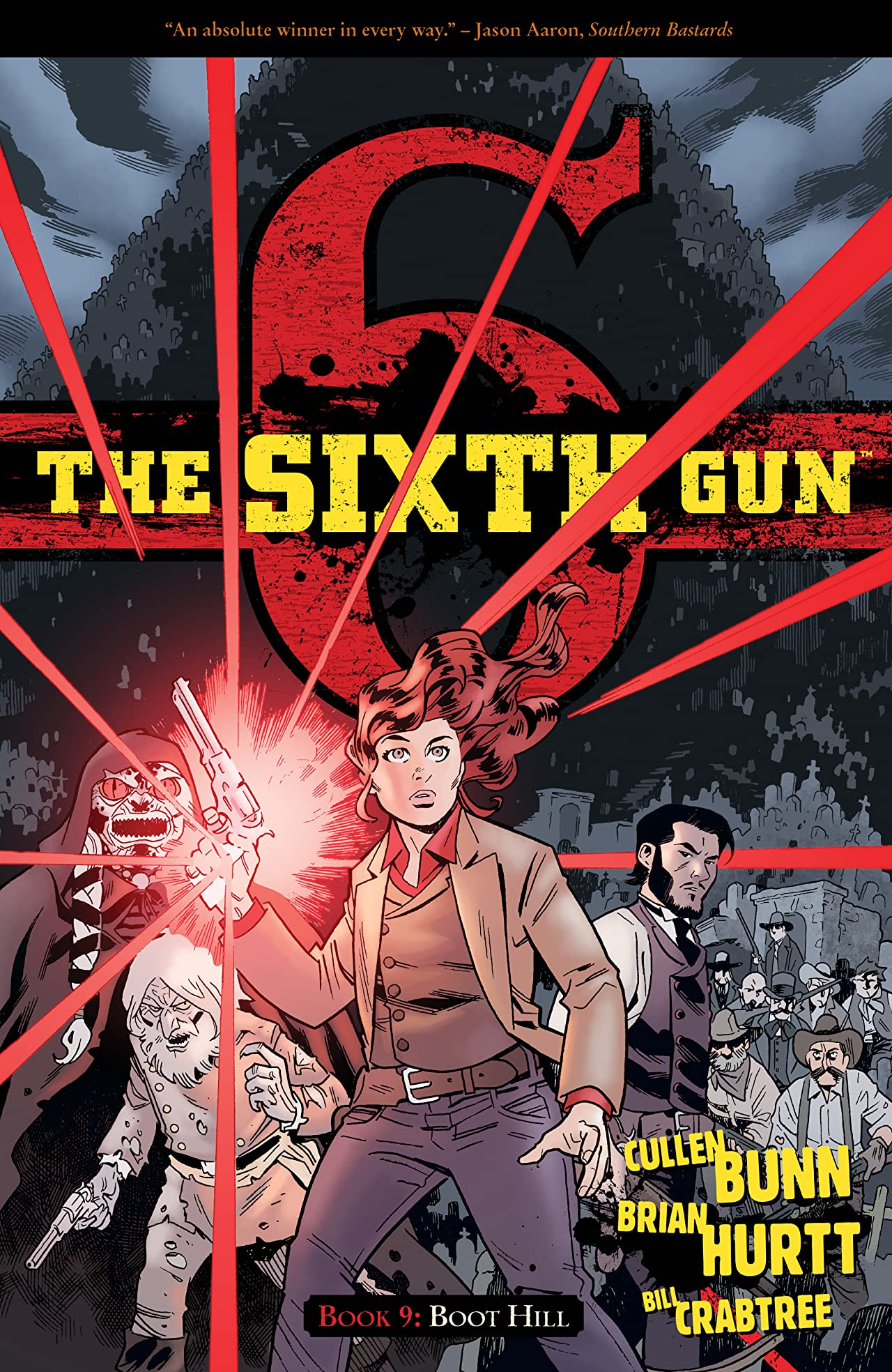 The Sixth Gun Vol. 9