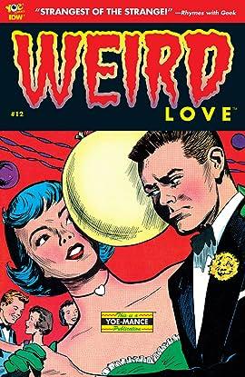 WEIRD Love #12