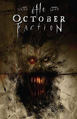The October Faction Vol. 2