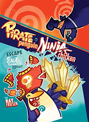 Pirate Penguin vs. Ninja Chicken Vol. 2: Escape From Skull-Fragment Island!