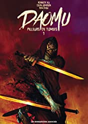 Daomu - Pilleurs de tombes Vol. 1