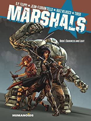 Marshals #1 : Darkness and Light Tome 1