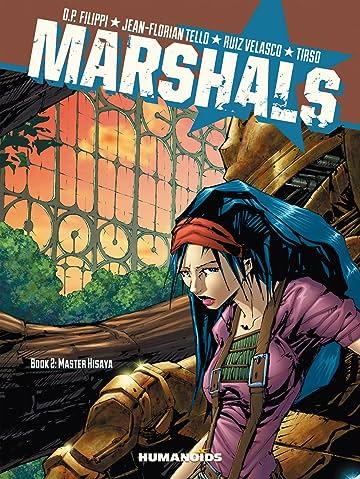 Marshals #2 : Master Hisaya Tome 2
