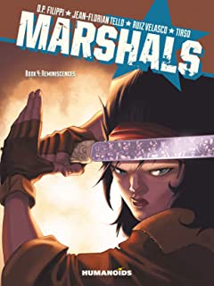 Marshals #4 : Reminiscences Vol. 4