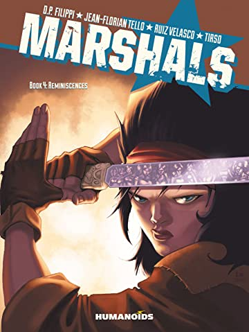 Marshals #4 : Reminiscences Tome 4