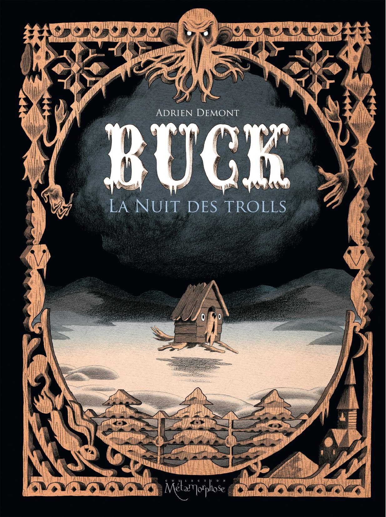 Buck Vol. 1: La nuit des Trolls