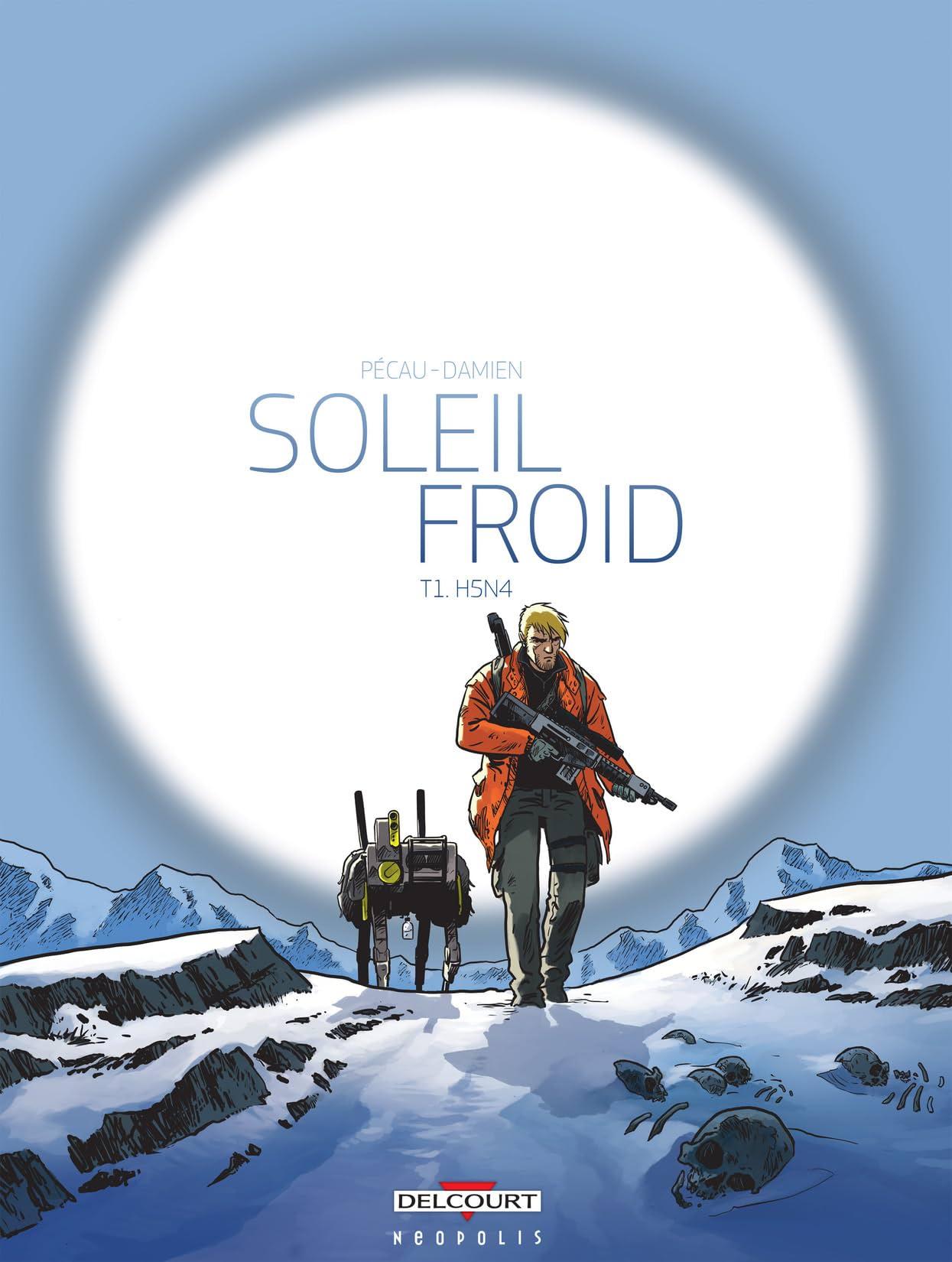 Soleil Froid Vol. 1: H5N4