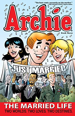 Archie: The Married Life Tome 3