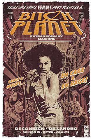 Bitch Planet Vol. 1: Extraordinary machine