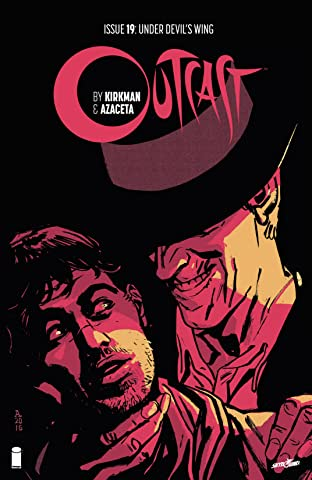 Outcast By Kirkman & Azaceta #19
