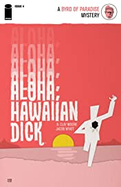 Aloha, Hawaiian Dick No.4