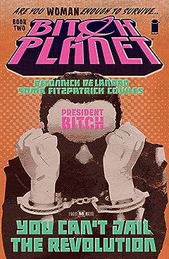 Bitch Planet Tome 2: President Bitch