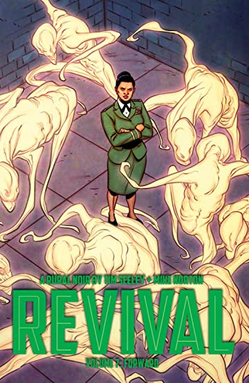 Revival Vol. 7: Forward