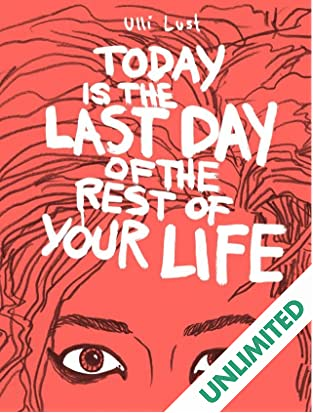 Today is the Last Day of the Rest Your Life