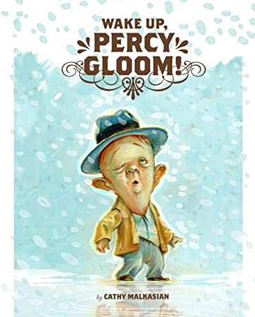 Wake Up, Percy Gloom!