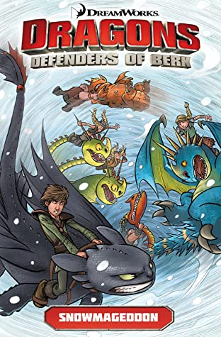 Dragons: Riders of Berk Vol. 2: Snowmaggedon