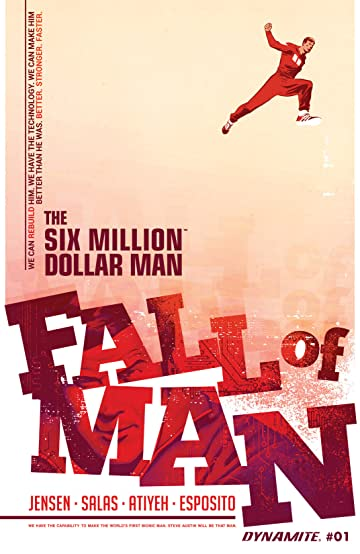 The Six Million Dollar Man Fall Of Man 1 Digital Exclusive Edition