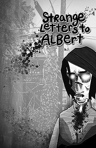 Strange Letters To Albert #3