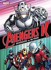 Avengers K - Book One: Avengers vs. Ultron
