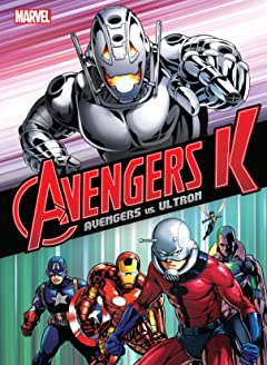 Avengers K - Book One: Avengers vs. Ultron