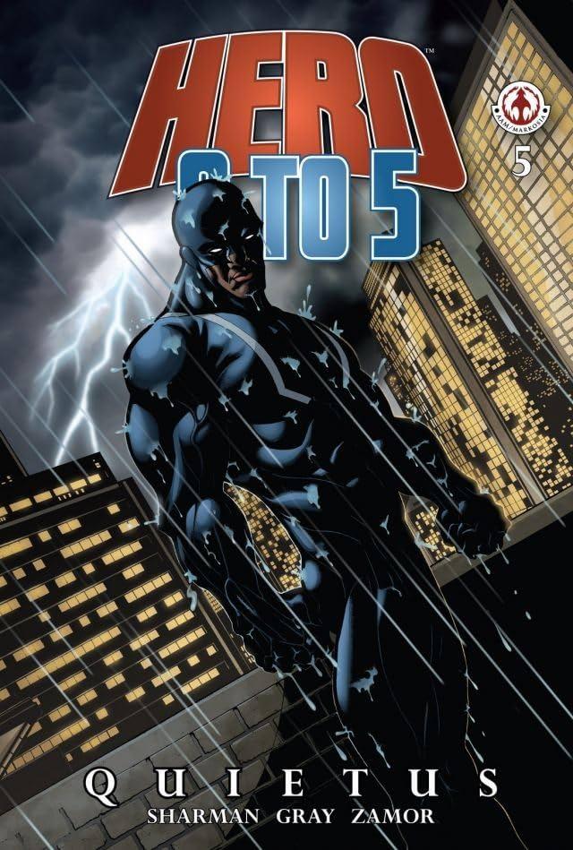Hero: 9 To 5 #5: Quietus