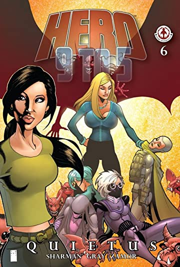 Hero: 9 To 5 #6: Quietus